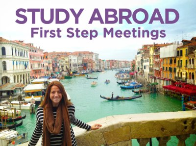 Study Abroad (Virtual) FIRST STEP Meeting